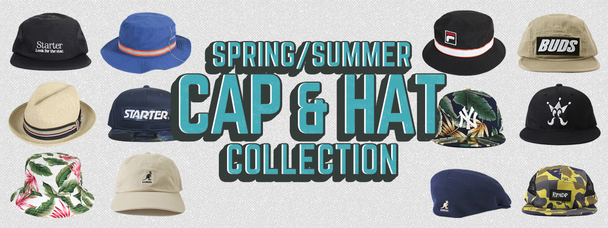 SPRING/SUMMER CAP & HAT COLLECTION