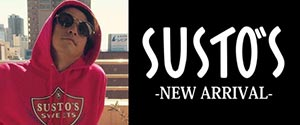 SUSTOS -NEW ARRIVAL-