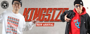 KINGSIZE -NEW ARRIVAL-