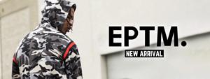 EPTM. -NEW ARRIVAL-