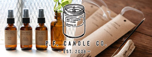 P.F. Candle Co. -NEW ARRIVAL-