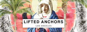 LIFTED ANCHORS -NEW ARRIVAL-