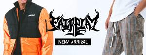 FAIRPLAY -NEW ARRIVAL-