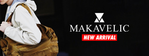 MAKAVELIC -NEW ARRIVAL-
