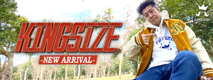 KINGSIZE -NEW ARRIVAL-